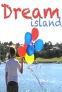 Фильм «Dream Island» (2012)