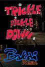 Мультфильм «Trickle Dickle Down» (2012)