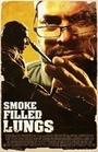 Фільм «Smoke Filled Lungs» (2016)