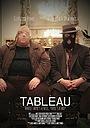 Фільм «Tableau» (2015)