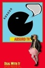 Сериал «AbsurdTV Show» (2015)