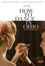 Фильм «Как танцевать в Огайо» (2015)