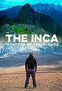 Серіал «The Inca: Masters of the Clouds» (2015)