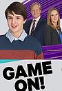Серіал «Game On» (2015 – ...)