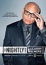 Серіал «Вечернее шоу с Ларри Уилмором» (2015 – 2016)