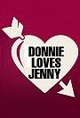 Серіал «Donnie Loves Jenny» (2015 – 2016)