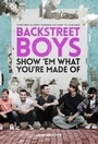 Фильм «Backstreet Boys: Покажи им, из какого ты теста» (2015)