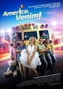 Фильм «Америка, мы идём!» (2014)