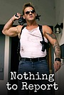 Фільм «Nothing to Report» (2015)
