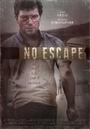 Фільм «No Escape» (2015)