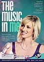 Фильм «The Music in Me» (2015)