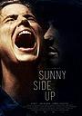 Фільм «Sunny Side Up» (2015)