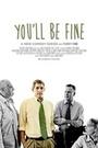 Серіал «You'll Be Fine» (2014 – ...)