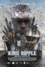 Фильм «King Ripple» (2015)