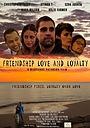 Фільм «Friendship Love and Loyalty» (2016)