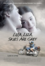 Фільм «Лиза, Лиза, небеса серого цвета» (2015)