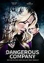 Фільм «Dangerous Company» (2015)
