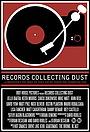 Фильм «Records Collecting Dust» (2015)