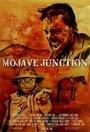 Фільм «Mojave Junction» (2015)