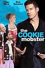 Фільм «The Cookie Mobster» (2014)