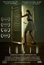Фільм «Lucid» (2015)
