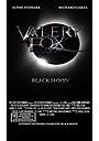 Фільм «Valeri Fox: Black Moon»