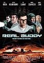 Фильм «Real Buddy» (2014)