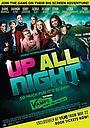Фільм «Up All Night» (2015)