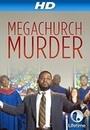 Фильм «Megachurch Murder» (2015)