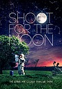 Фильм «Shoot for the Moon» (2014)