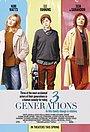 Фільм «3 Покоління» (2015)
