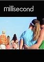 Фильм «Millisecond» (2011)