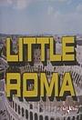 Сериал «Маленький Рим» (1987)