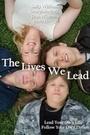 Фильм «The Lives We Lead» (2015)