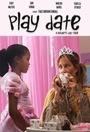 Фильм «Play Date» (2015)