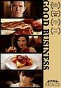 Фільм «Good Business» (2016)