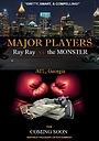Фильм «Major Players: Ray Ray vs the Monster»