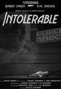 Фільм «Intolerable» (2014)