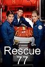 Серіал «Команда спасения 77» (1999)