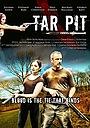 Фильм «Tar Pit» (2015)