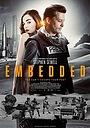 Фильм «Embedded» (2016)