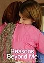 Фильм «Reasons Beyond Me» (2006)