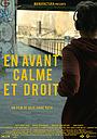 Фильм «En avant, calme et droit» (2014)