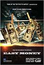 Серіал «Лёгкие деньги» (2008 – 2009)