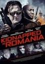 Фільм «Похищение в Румынии» (2016)