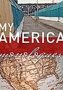 Фильм «Моя Америка» (2014)