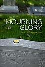 Фильм «Mourning Glory» (2014)