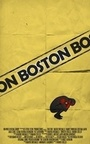 Фільм «Boston» (2014)