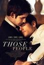 Фильм «Эти люди» (2015)