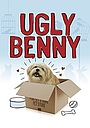 Фильм «Ugly Benny» (2014)